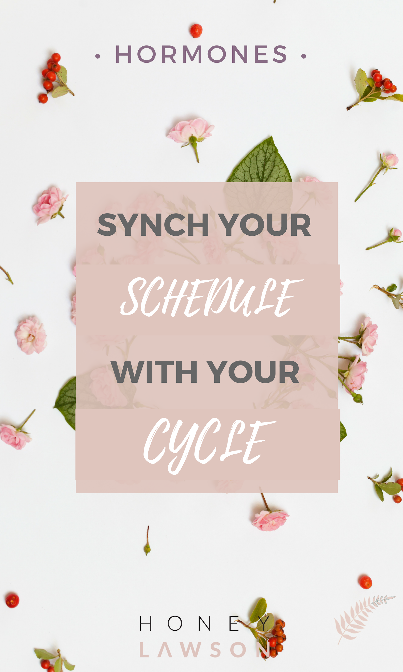 Synch your schedule to your menstrual cycle