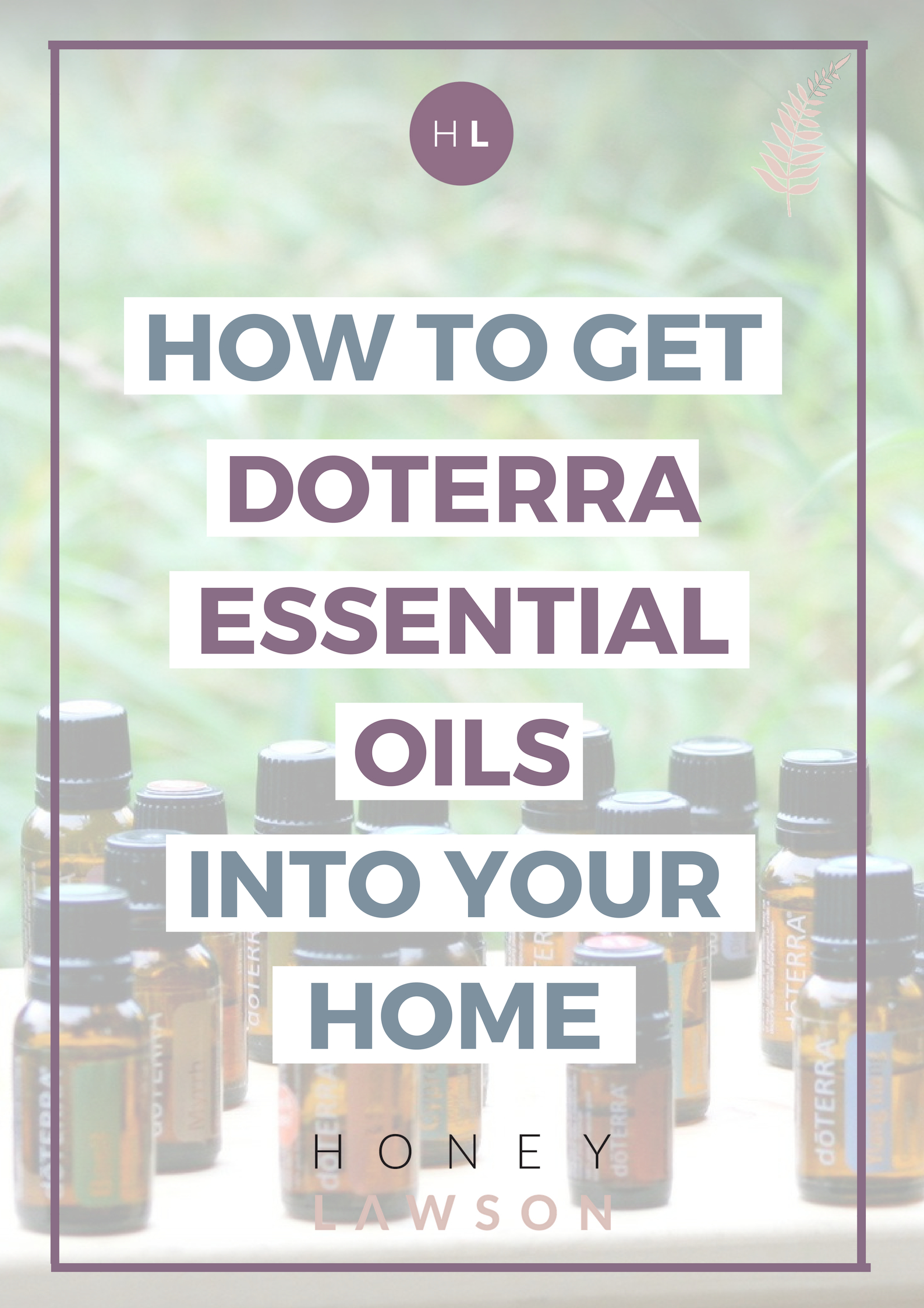 get doterra oils into your home